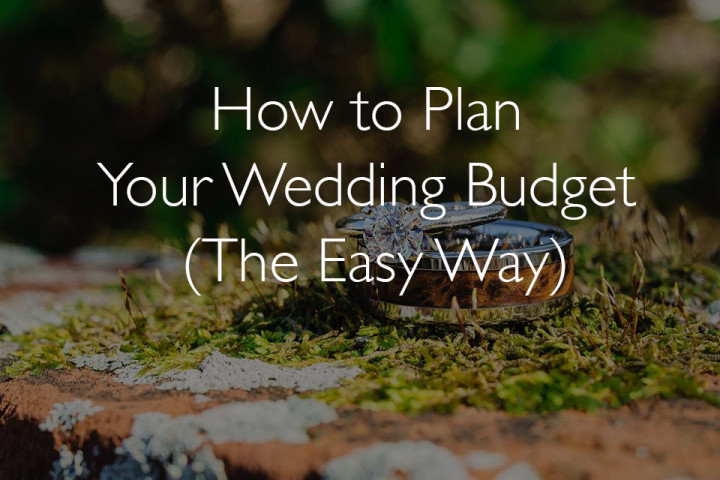 how to plan your wedding budget