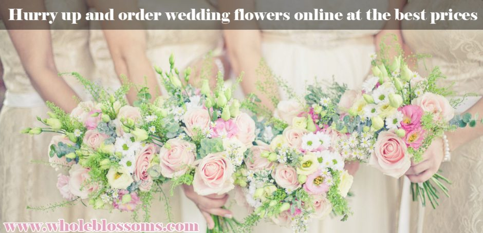 Hurry up and order wedding flowers online at the best prices