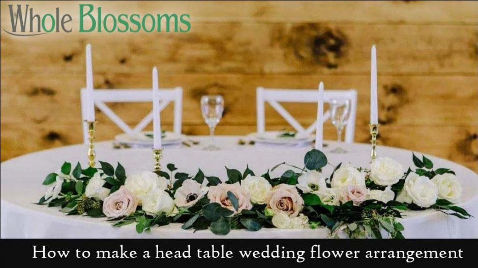 How To Make A Head Table Wedding Flower Arrangement