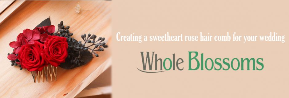 Creating a sweetheart rose hair comb for your wedding