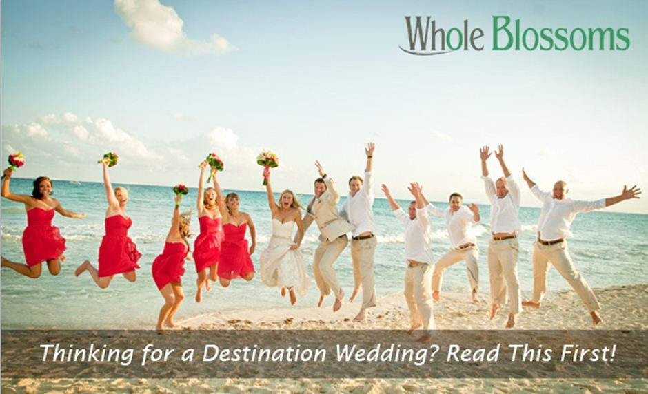 Thinking for a Destination Wedding? Read This First